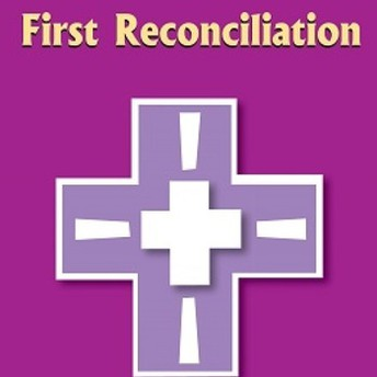 SECOND GRADE First Reconciliation Options  - Google Form is Due Friday, February 12th