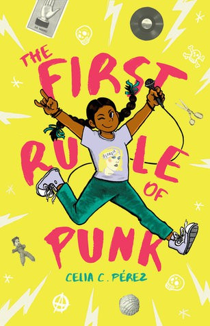 First Rule of Punk by Celia Perez