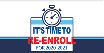 Re Enrollment Began on January 6th and will end on Jan. 24, 2020.