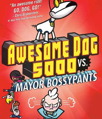 Awesome Dog 5000 vs. Mayor Bossypants by Justin Dean
