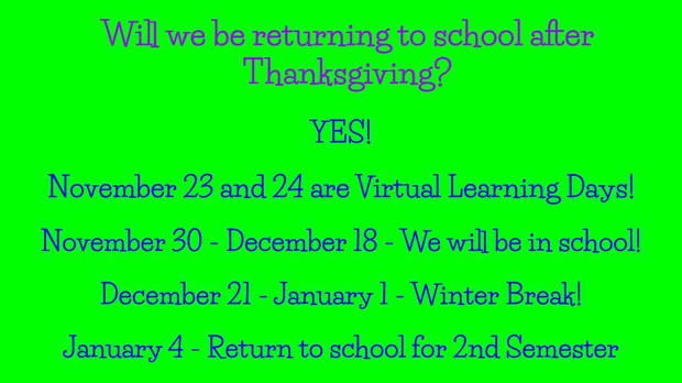 We will have school between Thanksgiving and Christmas and return January 4th.