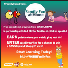 WGBH FAMILY FUN ACTIVITIES & MORE