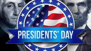 Presidents Day - February 15: No School