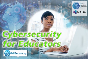 Cybersecurity for Educators