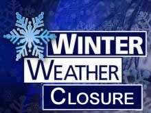 Closings Due to Weather