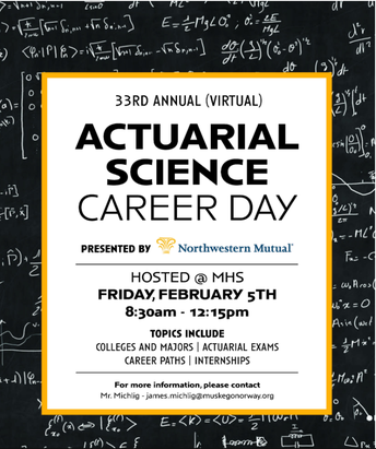 Northwestern Mutual Annual Actuarial Science Career Day Hosted @ MHS