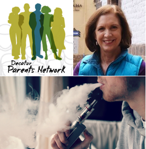 News from the Decatur Parents Network:  Speaker on Vaping