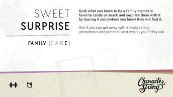 CHARACTER STRONG: Family Dare: Sweet Surprise