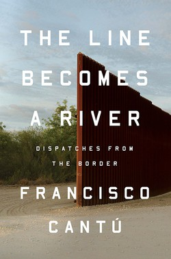 The Line Becomes a River by Fransisco Cantu