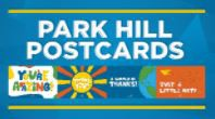 PARK HILL POSTCARDS: SHARE THE LOVE WITH YOUR PARK HILL FAMILY
