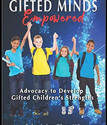 Gifted Minds Empowered: Advocacy to Develop Gifted Children's Strengths