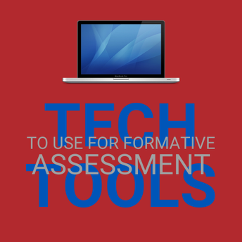 Tech Tools to Use for Formative Assessment