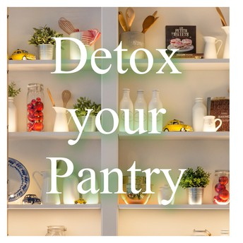 How To Detox Your Pantry!
