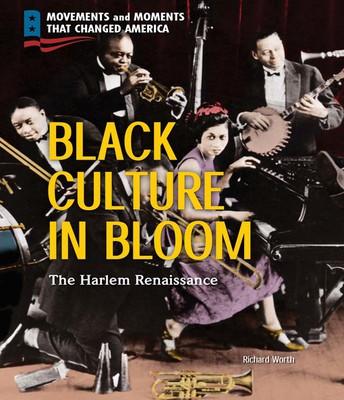 Black Culture in Bloom: The Harlem Renaissance
