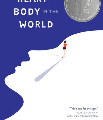 A Heart in the Body in the World by Deb Caletti