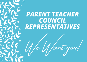 Parent Teacher Council Representatives - We want you!