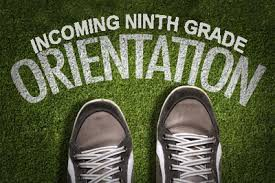 Ninth Grade Orientation (Middle and High School Auditorium)