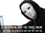 Be careful who you trust online