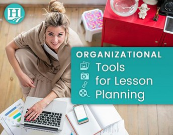 Organizational Tools for Lesson Planning