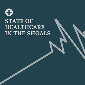 "Shoals Chamber Presents: ""State of Healthcare in the Shoals"""