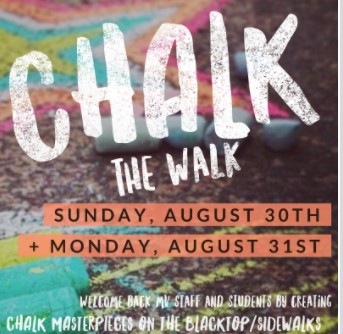Chalk The Walk- Sunday, August 30th & Monday, August 31st
