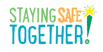 Staying Safe Together Communication Survey