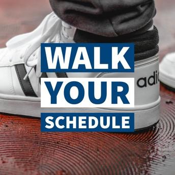 walk your schedule graphic