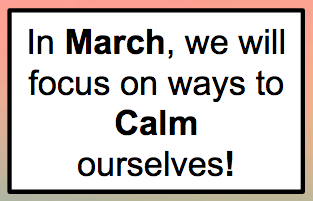 Calming ourselves helps us...