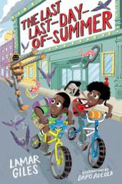The Last Last Day of Summer by Lamar Giles