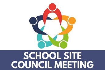 We need you for School Site Council