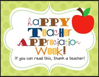 TEACHER/STAFF APPRECIATION WEEK