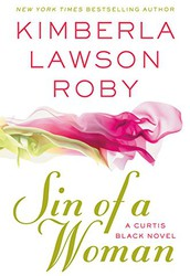 Sin of a Woman (A Curtis Black Novel) by Kimberla Lawson Roby