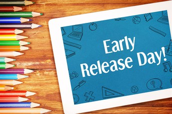 Please take note of the Early Release Days added to the District Calendar
