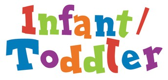 Infant and Toddler Center Update