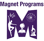 Magnet Programs for High School- 8th Grade Students Only