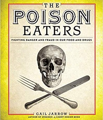 The Poison Eaters by Gail Jarrow