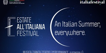 Estate all'italiana Festival streaming live and on demand through August 28th!