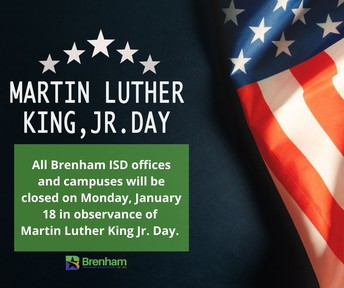 Holiday Martin Luther King Jr. Day Brenham ISD Closed