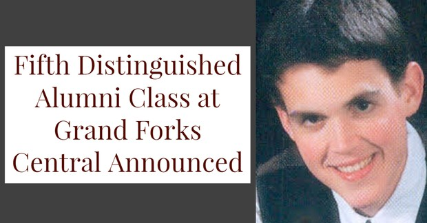 Fifth Distinguished Alumni Class at Grand Forks Central Announced