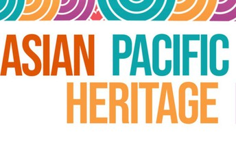 This month is Asian Pacific Heritage Month