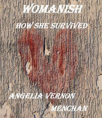 Womanish: How She Survived