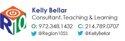 Kelly Bellar, Consultant Teaching & Learning, office phone number 972-348-1432, cell phone number 214-789-0707, Twitter @region10ss or @kellybellar
