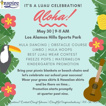 Inspire's End of Year Luau Celebration! MURRIETA
