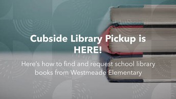 CURBSIDE PICK-UP FOR OUR NEW LIBRARY BOOKS