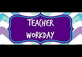 Teacher Workday, Friday, January 29th