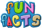 Fun Facts :