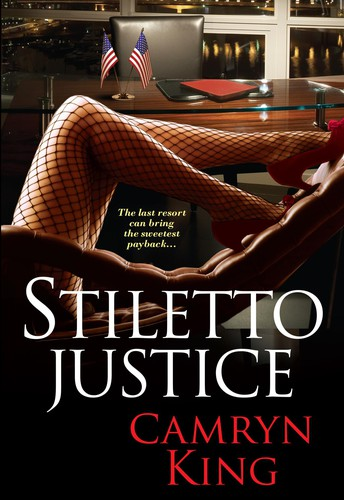 Stiletto Justice by Camryn King