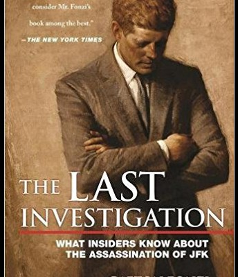 The Last Investigation by Gaeton Fonzi