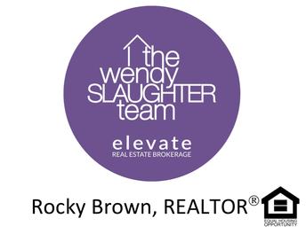 Rocky Brown, REALTOR®, The Wendy Slaughter Team of Elevate Real Estate Brokerage