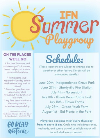 Islamic Foundation North (IFN) Summer Playgroup!